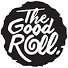 The Good Roll